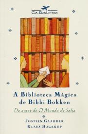 A Biblioteca Magica de Bibbi Bokken, de Gaarder e Hagerup