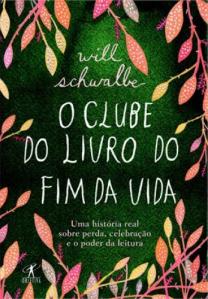 O Clube do Livro do Fim da Vida, de Will Schwalbe