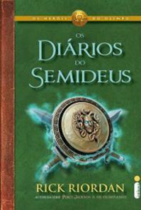 Os Diários do Semideus, de Rick Riordan