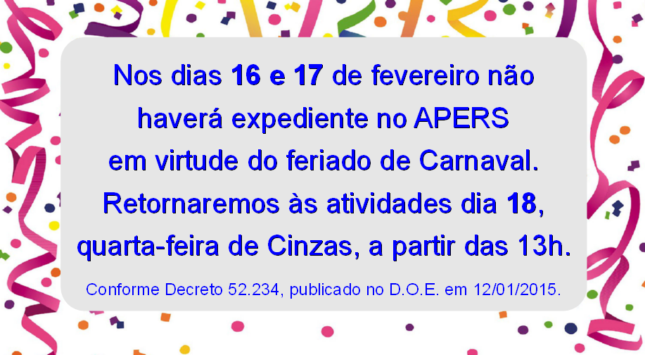 Expediente do APERS no período de Carnaval  adbea5b5712