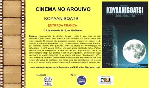 2015.05.20 Cinema no Arquivo Koyaanisqatsi