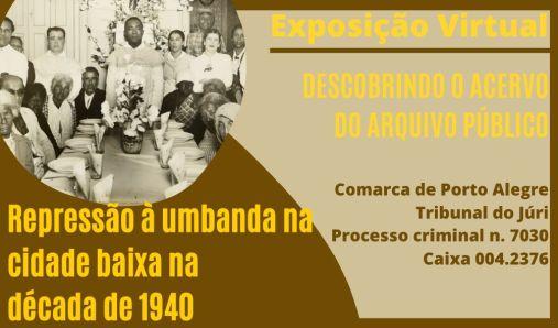 Repressão à umbanda na cidade baixa na década de 1940